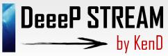 DeeeP STREAM(ディープ・ストリーム)